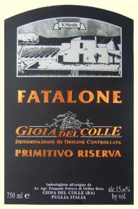 Etichetta Fatalone Gioia del Colle DOC Primitivo Riserva bio